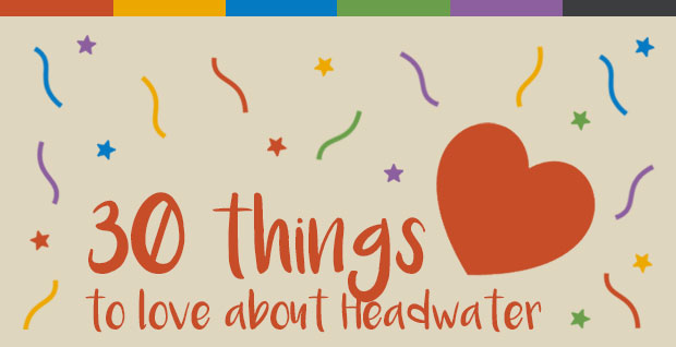 30 Things to Love about Headwater - Feature-Image